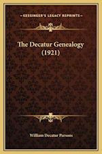 The Decatur Genealogy (1921) af William Decatur Parsons