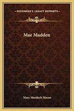 Mae Madden af Mary Murdoch Mason