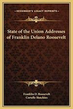 State of the Union Addresses of Franklin Delano Roosevelt af Cortelle Hutchins, Franklin D. Roosevelt