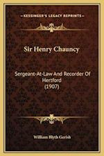Sir Henry Chauncy af William Blyth Gerish