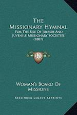 The Missionary Hymnal af Woman's Board of Missions