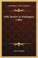Nelly Marlow in Washington (1886) af Laura D. Nichols