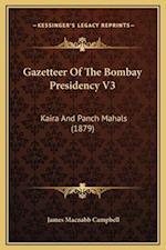 Gazetteer of the Bombay Presidency V3 af James Macnabb Campbell
