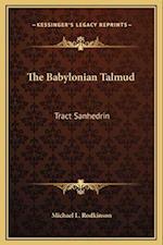 The Babylonian Talmud af Michael L. Rodkinson