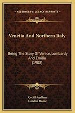 Venetia and Northern Italy