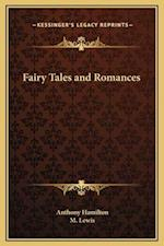 Fairy Tales and Romances af M. Lewis, Anthony Hamilton