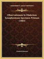 Observationum in Dialectum Xenophonteam Specimen Primum (1883) af Friedrich Riemann