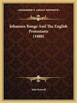 Johannes Ronge and the English Protestants (1888) af John Fretwell