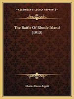 The Battle of Rhode Island (1915) af Charles Warren Lippitt