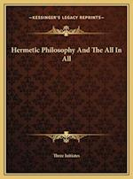 Hermetic Philosophy and the All in All