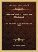 Speech of John A. Quitman of Mississippi af John Anthony Quitman