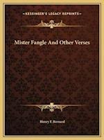 Mister Fangle and Other Verses af Henry F. Bernard