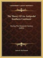The Theory of an Antipodal Southern Continent af James R. McClymont