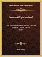 Sonnets of Spinsterhood af Snow Longley