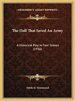 The Doll That Saved an Army the Doll That Saved an Army af Edyth M. Wormwood