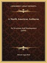 A North American Anthurus af Edward Angus Burt