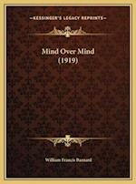 Mind Over Mind (1919) af William Francis Barnard