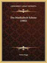 Das Musikalisch-Schone (1882) af Selmar Bagge