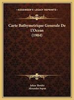Carte Bathymetrique Generale de L'Ocean (1904) af Julien Thoulet, Alexander Supan
