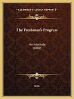 The Freshman's Progress af D. D.