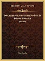 Das Accentuationssystem Notkers in Seinem Boethius (1882) af Oskar Fleischer