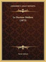 Le Docteur Moliere (1873) af Xavier Aubryet