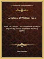 A Defense of William Penn af Henry Fairbairn