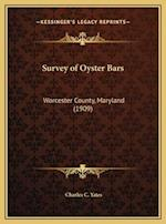Survey of Oyster Bars af Charles C. Yates