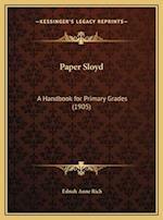 Paper Sloyd af Ednah Anne Rich
