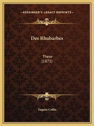 Bog, hardback Des Rhubarbes af Eugene Collin