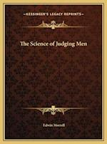 The Science of Judging Men af Edwin Morrell