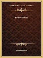 Sacred Music af Gustave J. Stoeckel