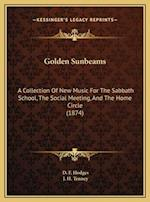 Golden Sunbeams af J. H. Tenney, D. F. Hodges