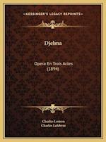 Djelma af Charles Lefebvre, Charles Lomon