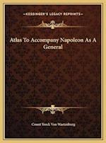 Atlas to Accompany Napoleon as a General af Count Yorck Von Wartenburg
