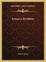 Science as Revelation af John M. Watson