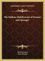 The Malleus Maleficarum of Kramer and Sprenger af Heinrich Kramer, James Sprenger