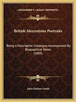 British Mezzotinto Portraits af John Chaloner Smith