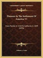 Pioneers in the Settlement of America V1 af William A. Crafts