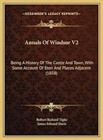 Annals of Windsor V2 af James Edward Davis, Robert Richard Tighe