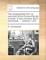 The Disappointed Heir af A. Gomersall