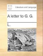 A Letter to G. G. af L.