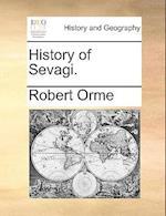 History of Sevagi. af Robert Orme