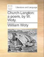 Church-Langton af William Woty