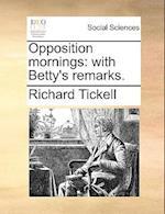 Opposition Mornings