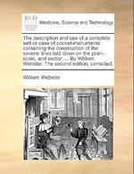 Description and Use of a Complete Sett or Case of Pocket-Instruments af William Webster