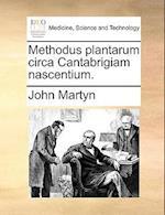 Methodus Plantarum Circa Cantabrigiam Nascentium.