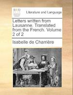 Letters written from Lausanne. Translated from the French. Volume 2 of 2