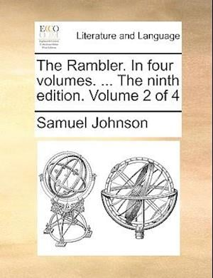 The Rambler. In four volumes. ... The ninth edition. Volume 2 of 4