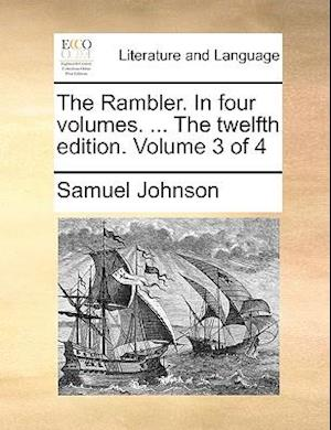 The Rambler. In four volumes. ... The twelfth edition. Volume 3 of 4